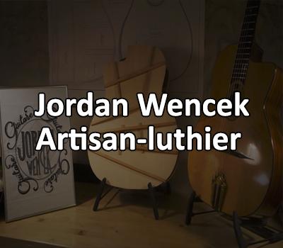 Jordan WENCEK, artisan luthier