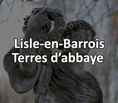 Lisle en Barrois, terres d'abbaye