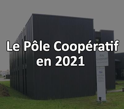 Le Pôle Coopératif en 2021